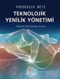 Teknolojik Yenilik Yönetimi
