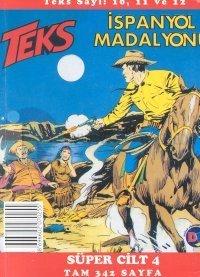 Teks Kumdaki Ayak İzleri / İspanyol Madalyonu / Kamçılı Adam Süper Cilt: 4 Teks Sayı: 10, 11 ve 12
