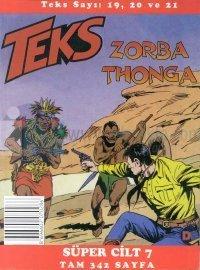 Teks Zorba Thonga / Sahte Alarm / Amansız Takip Süper Cilt: 7 Teks Sayı: 19, 20 ve 21