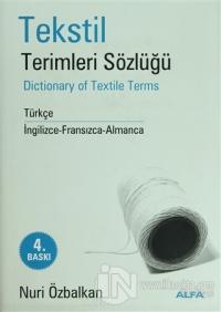 Tekstil Terimler Sözlüğü Dictionary of Textile Terms Türkçe / İngilizce-Fransızca-Almanca (Ciltli)