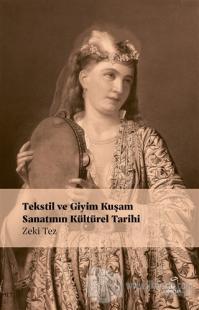 Tekstil ve Giyim Kuşamın Kültürel Tarihi