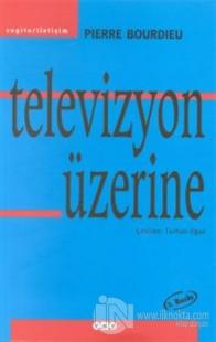 Televizyon Üzerine