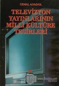 Televizyon Yayınlarının Milli Kültüre Tesirleri