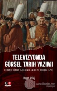 Televizyonda Görsel Tarih Yazımı