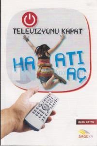 Televizyonu Kapat Hayatı Aç