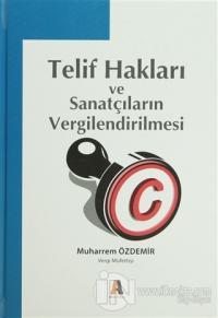 Telif Hakları ve Sanatçıların Vergilendirilmesi (Ciltli)