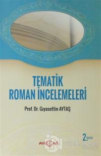 Tematik Roman İncelemeleri