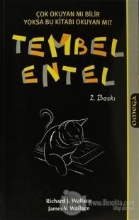 Tembel Entel %20 indirimli Richard J. Wallace