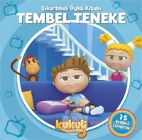 Tembel Teneke - Kukuli