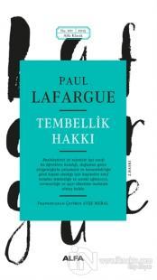 Tembellik Hakkı %20 indirimli Paul Lafargue