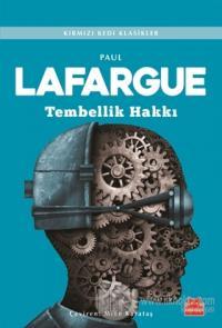 Tembellik Hakkı %25 indirimli Paul Lafargue