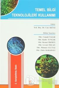 Temel Bilgi Teknolojileri Kullanımı