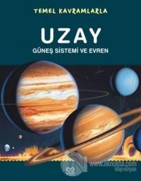 Temel Kavramlarla- Uzay Güneş Sistemi ve Evren
