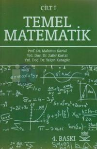 Temel Matematik Cilt: 1 %5 indirimli Mahmut Kartal