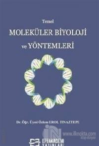 Temel Moleküler Biyoloji ve Yöntemleri