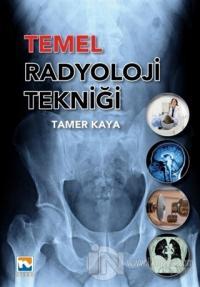 Temel Radyoloji Tekniği Tamer Kaya