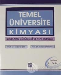 Temel Üniversite Kimyası Soruların Çözümleri ve Yeni Sorular