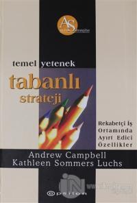 Temel Yetenek Tabanlı Strateji (Ciltli)