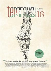 Temmuz Aylık Edebiyat, Sanat ve Fikriyat Dergisi Ocak 2018 Sayı: 18