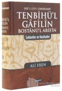 Tenbihü'l Gafilin Bostanü'l Arifin (Ciltli)