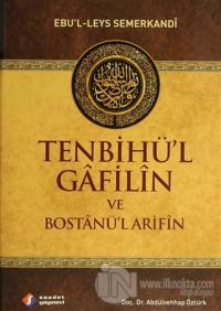 Tenbihü'l Gafilin ve Bostanü'l Arifin (Ciltli)