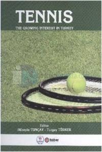 Tennis The Growing İnterest in Turkey Hüseyin Tunçay