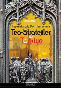 Teo - Stratejiler ve Türkiye