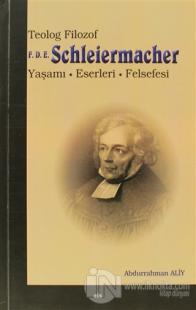 Teolog Filozof F.D.E. Schleiermacher