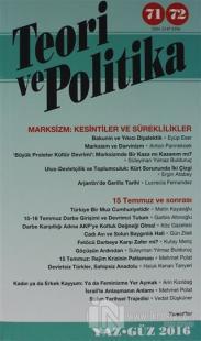 Teori ve Politika Dergisi Sayı: 71 - 72 Yaz - Güz 2016
