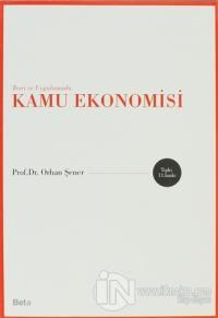 Teori ve Uygulamada Kamu Ekonomisi %7 indirimli Orhan Şener