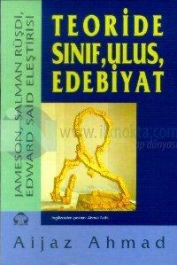 Teoride Sınıf, Ulus, Edebiyat,Jameson, Salman Rüşdi, Edward Said Eleştirisi