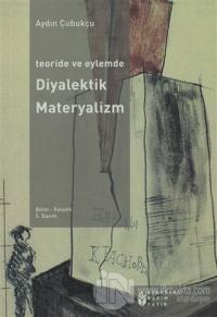 Teoride ve Eylemde Diyalektik Materyalizm
