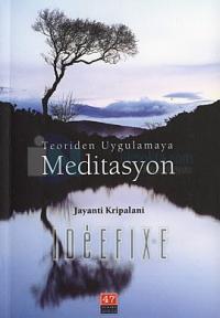 Teoriden Uygulamaya Meditasyon