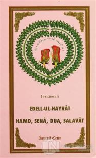 Tercümeli Edell-Ul-Hayrat : Hamd, Sena, Salavat
