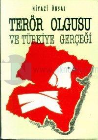 Terör Olgusuve Türkiye Gerçeği