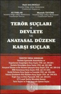 Terör Suçları Devlete ve Anayasal Düzene Karşı Suçlar (Ciltli)