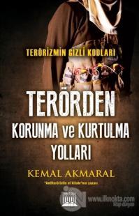 Terörizmin Gizli Kodları: Terörden Korunma ve Kurtulma Yolları