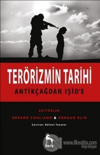 Terörizmin Tarihi : Antikçağdan Işid'e