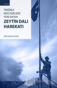 Terörle Mücadelede Yeni Safha: Zeytin Dalı Harekatı