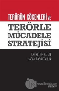 Terörün Kökenleri ve Terörle Mücadele Stratejisi %15 indirimli Fahrett