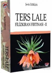 Ters Lale - Filizkıran Fırtınası 2