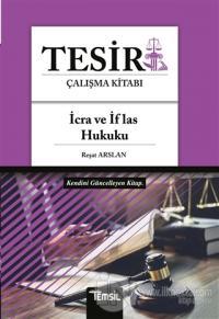 Tesir Çalışma Kitabı - İcra ve İflas Hukuku