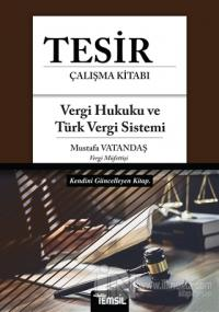 Tesir Çalışma Kitabı - Vergi Hukuku ve Türk Vergi Sistemi