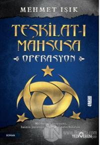 Teşkilat-ı Mahsusa - Operasyon %25 indirimli Mehmet Işık