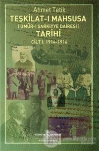 Teşkilat-ı Mahsusa Tarihi Cilt 1: 1914-1916