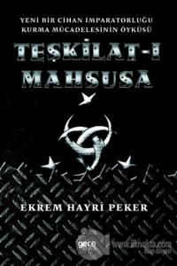 Teşkilat-ı Mahsusa Ekrem Hayri Peker