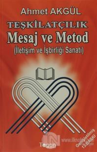 Teşkilatçılık Mesaj ve Metod