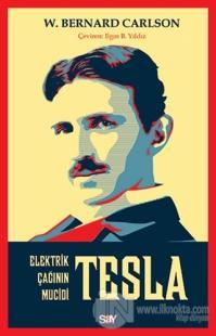 Tesla: Elektrik Çağının Mucidi