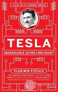 Tesla - Maskelerle Çevrili Bir Hayat