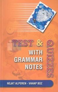 Test & QuizzesWith Grammar Notes A. Nejat Alperen
